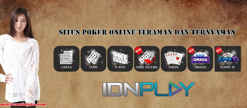 Situs Poker Online Teraman Dan Ternyaman